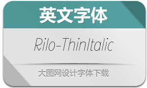 Rilo-ThinItalic(英文字体)