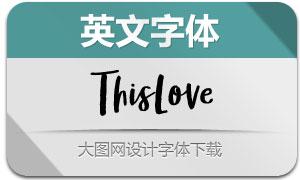 ThisLove(英文字体)