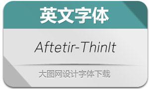Aftetir-ThinItalic(英文字体)
