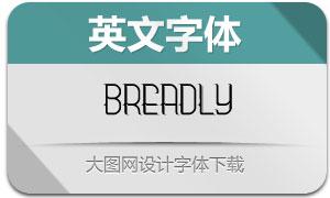 Breadly(英文字体)