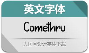 Comethru(英文字体)