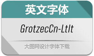 GrotzecCond-LightItalic(英文字体)
