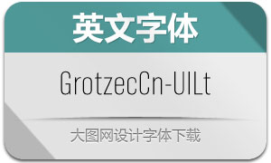 GrotzecCond-Ultralight(英文字体)