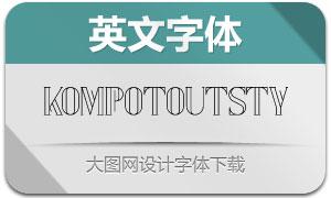 KompotOutlineStyled(英文字体)