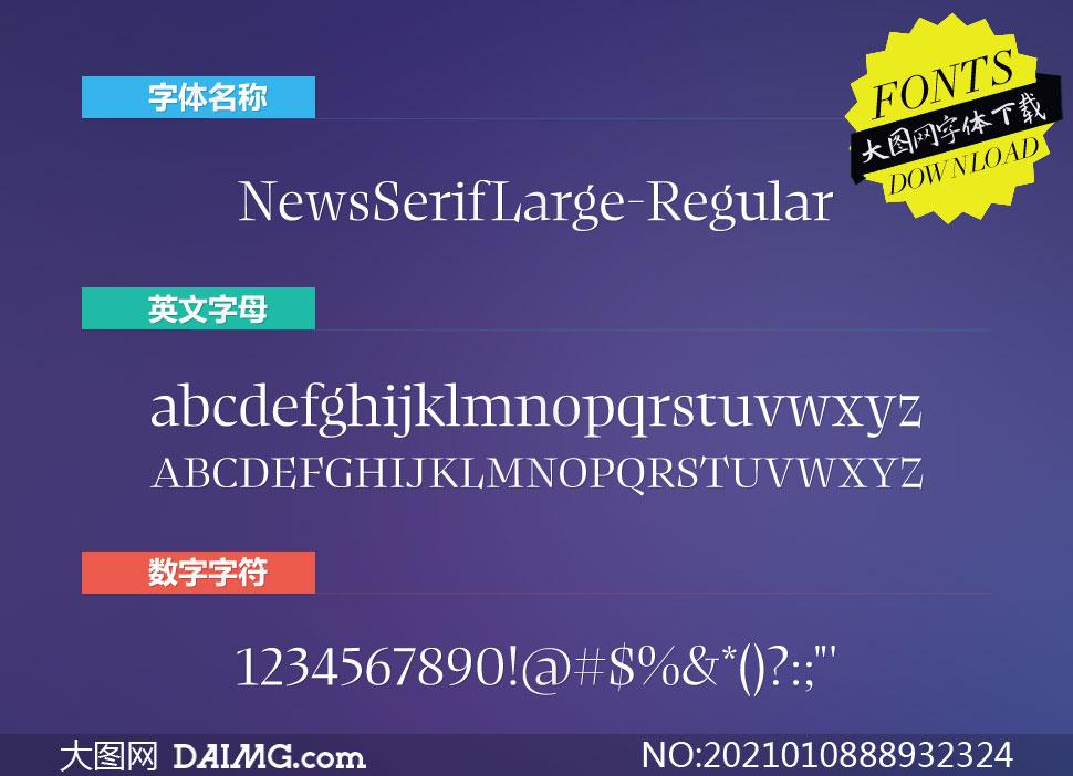 NewsSerifLarge-Regular(英文字体)