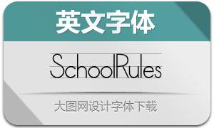 SchoolRules系列三款英文字体