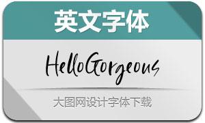 HelloGorgeous(Ó¢ÎÄ×Öów)