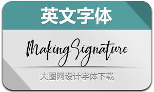 MakingSignature(英文字体)