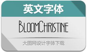 BloomChristine(英文字体)