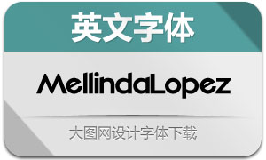 MellindaLopez(英文字体)
